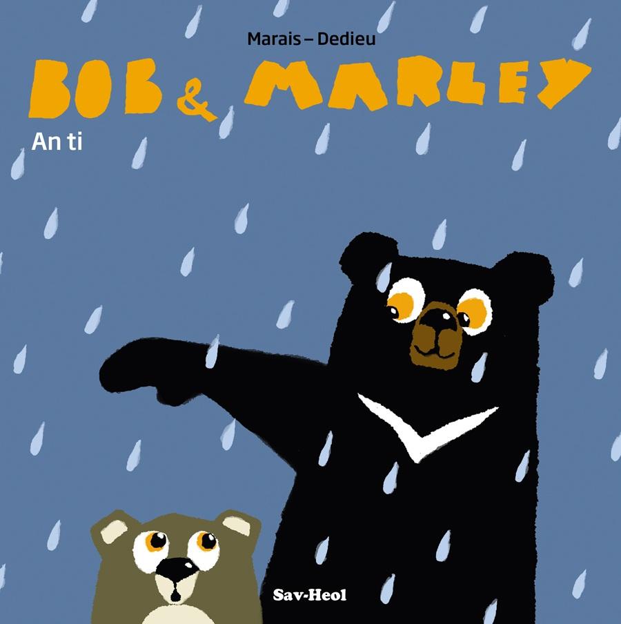 Bob & Marley : An ti